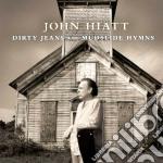 (LP VINILE) Dirty jeans and mudslide hymns lp vinile di John Hiatt