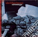 SLIPPAGE cd musicale di SLOBBERBONE