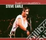 Steve Earle - Live From Austin Tx cd musicale di EARLE STEVE