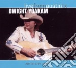 LIVE FROM AUSTIN-TEXAS cd musicale di YOAKAM DWIGHT