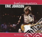 LIVE FROM AUSTIN-TEXAS cd musicale di JOHNSON ERIC