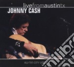 LIVE FROM AUSTIN TX cd musicale di JOHNNY CASH