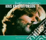 LIVE FROM AUSTIN TX cd musicale di KRISTOFFERSON KRIS