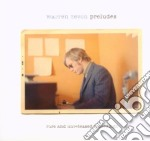 PRELUDES  (2 CD DELUXE + BOOKLET 44 PAGE) cd musicale di WARREN ZEVON