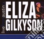 LIVE FROM AUSTIN TX cd musicale di ELIZA GILKYSON