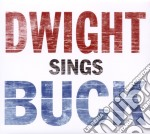 DWIGHT SINGS BUCK cd musicale di DWIGHT YOAKAM