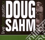 Doug Sahm - Live From Austin Tx cd musicale di DOUG SAHM