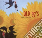 BLAME IT ON GRAVITY cd musicale di OLD 97'S