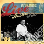 LIVE FROM AUSTIN TEXAS (CD + DVD) cd musicale di WAYLON JENNINGS