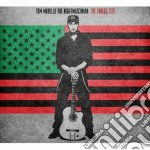 Tom Morello The Nightwatchman - The Fabled City cd musicale di Tom: the ni Morello