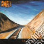 WHENEVER YOU'RE READY cd musicale di SWELL