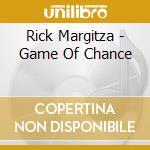 Game of chance - margitza rick cd musicale di Rick Margitza