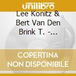 Dialogues - konitz lee cd musicale di Lee konitz & bert van den brin