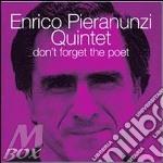 Enrico Pieranunzi - Don't Forget The Poet cd musicale di Enrico Pieranunzi