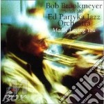 Madly loving you - brookmeyer bob cd musicale di Bob brookmeyer & partyka jazz