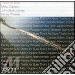 That's for sure cd musicale di COPLAND/ABERCROMBIE/