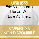 Eric vloeimans-live at the concert..cd cd musicale di Eric Vloeimans