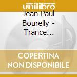 Jean-Paul Bourelly - Trance Atlantic cd musicale di Jean paul bourelly