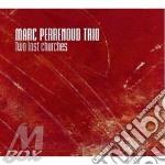 Marc Perrenoud Trio - Two Lost Churches cd musicale di Marc perrenoud trio