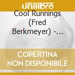 Globetrotter - cd musicale di Cool runnings (fred berkmeyer)