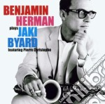 Plays jaki byard cd musicale di Herman Benjamin