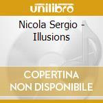 Nicola sergio trio-illusions cd cd musicale di Nicola sergio trio