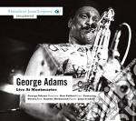 George Adam - Live At Montmartre cd musicale di George Adams