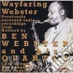 Wayfaring webster - webster ben cd musicale di Ben webster quartet