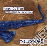 Hans Dulfer - Scissors cd musicale di Dulfer Hans