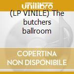 (LP VINILE) The butchers ballroom lp vinile di Diablo swing orchest