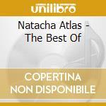 Natacha Atlas - The Best Of cd musicale di ATLAS NATACHA