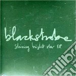 Blackstrobe - Shining Bright Star cd musicale di Blackstrobe