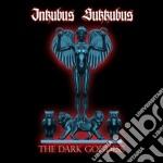 Inkubus Sukkubus - The Dark Goddess cd musicale di Sukkubus Inkubus