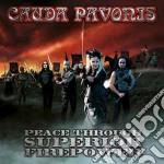 Peace through superior firepower cd musicale di Pavonis Cauda