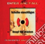 Push enter and fall down cd musicale di Enter and fall