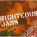 Jams Righteous - Rage Of Discipline cd musicale di Jams Righteous