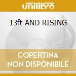13ft AND RISING cd musicale di THROW RAG