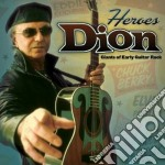 HEROES - GIANTS OF EARLY GUITAR ROCK cd musicale di DION