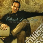 Ultimate love songs cd musicale di Jim Brickman
