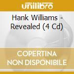 REVEALED - CD+BOOK                        cd musicale di Hank Williams