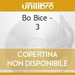 3 cd musicale di Bo Bice