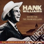 BOUND FOR THE PROMISED LAND               cd musicale di Hank Williams