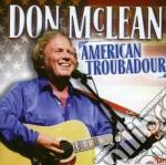 Don mclean american troubadour cd musicale di Don Mclean