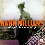 The lost concerts cd musicale di Hank Williams