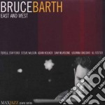 East and west - cd musicale di Barth Bruce