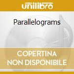 Parallelograms cd musicale