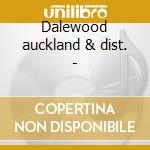 Dalewood auckland & dist. - cd musicale di Gale Southern