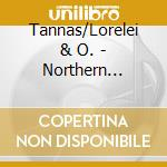 Northern lights, live - raccolta celtica cd musicale di Tannas/lorelei & o.