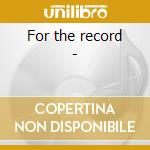For the record - cd musicale di Band Jsd