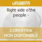 Right side o'the people - cd musicale di West Mick